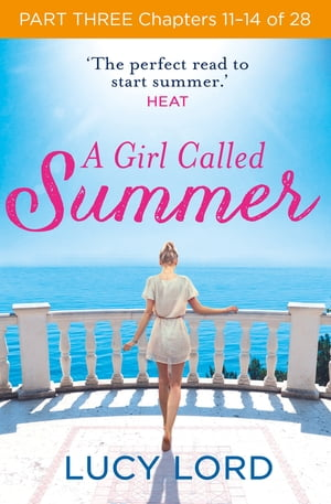 A Girl Called Summer: Part Three,  Chapters 11?14 of 28