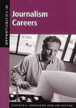 Book Opportunities in Journalism Careers by Ferguson, Donald