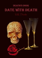 Date with Death by VR Thode