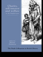 Charity, Self-Interest And Welfare In Britain: 1500 To The Present