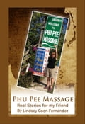 9789881270306 - Lindsey Coen Fernandez: Phu Pee Massage: Real Stories for my Friend - Book