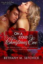 On A Cold Christmas Eve by Bethany Sefchick