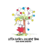 Little Katie's Lollipop Tree