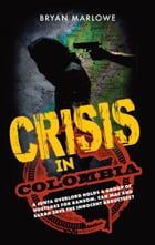 Crisis in Colombia: A junta overlord holds a group of hostages for ransom. Can Mac and Sarah save the innocent abductees by Bryan Marlowe