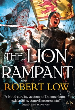 Book The Lion Rampant (The Kingdom Series) by Robert Low