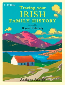 Book Collins Tracing Your Irish Family History by Anthony Adolph