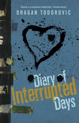 Book Diary of Interrupted Days by Dragan Todorovic