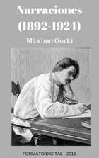Narraciones (1892-1924) by Maximo Gorki