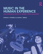 Music in the Human Experience: An Introduction to Music Psychology