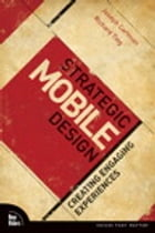 Strategic Mobile Design: Creating Engaging Experiences by Joseph Cartman
