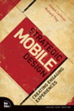 Book Strategic Mobile Design: Creating Engaging Experiences by Joseph Cartman