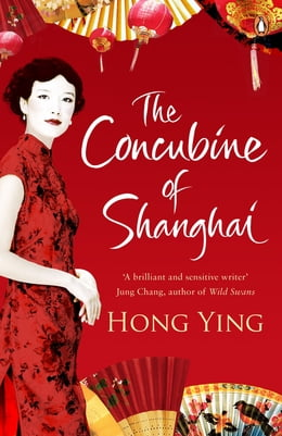 Book The Concubine of Shanghai by Hong Ying