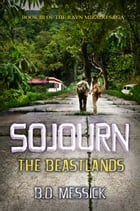 Sojourn: The Beastlands by B.D. Messick