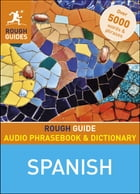Rough Guide Audio Phrasebook and Dictionary - Spanish by Rough Guides