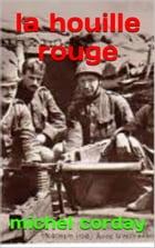 la houille rouge: tome2 by michel corday