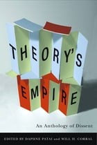 Theory's Empire: An Anthology of Dissent by Daphne Patai