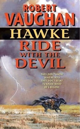Book Hawke: Ride With the Devil by Robert Vaughan