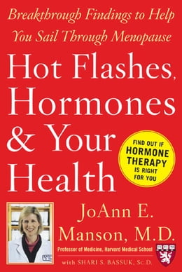 Book Hot Flashes, Hormones, and Your Health by Manson, JoAnn