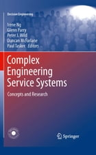 Complex Engineering Service Systems: Concepts and Research