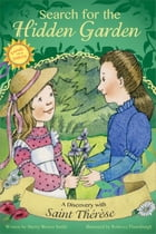 Search for the Hidden Garden by Sherry Weaver Smith
