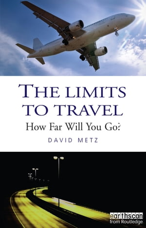 The Limits to Travel How Far Will You Go?
