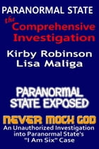 Paranormal State: The Comprehensive Investigation by Kirby Robinson