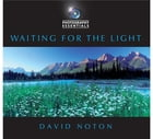 Photography Essentials: Waiting for the Light: Waiting for the Light by David Noton