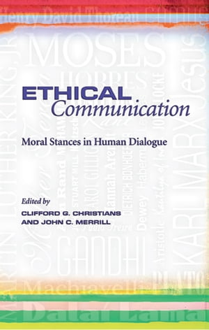 Ethical Communication Moral Stances in Human Dialogue
