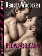Redwood Farm by Rebecca Woodcrest