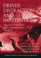 Driver Distraction and Inattention: Advances in Research and Countermeasures, Volume 1