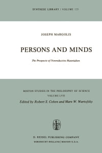 Persons and Minds: The Prospects of Nonreductive Materialism