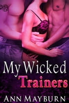My Wicked Trainers by Ann Mayburn