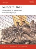 In August 1644, at the height of the First English Civil War (1642-1646), John Graham, the Marquis of Montrose, raised the standard of Royalist rebellion in Scotland. In a single year he won a string of remarkable victories with his army of Irish mercenaries and Highland clansmen. His victory at Auldearn, the centrepiece of his campaign, was won only after a day-long struggle and heavy casualties on both sides. This book details the remarkable sequence of victories at Tippermuir, Aberdeen, Inver