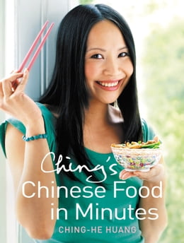 Book Ching's Chinese Food in Minutes by Ching-He Huang