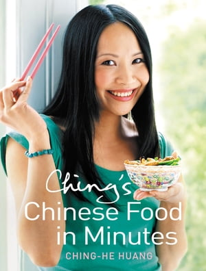 Ching?s Chinese Food in Minutes