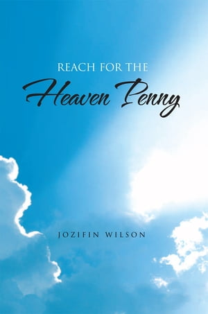 Reach for the Heaven Penny