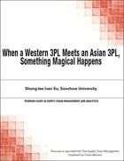 When a Western 3PL Meets an Asian 3PL, Something Magical Happens by Chuck Munson