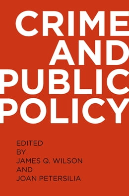 Book Crime and Public Policy by James Q. Wilson