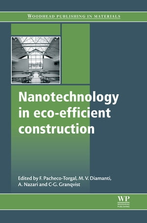 Nanotechnology in Eco-Efficient Construction Materials,  Processes and Applications