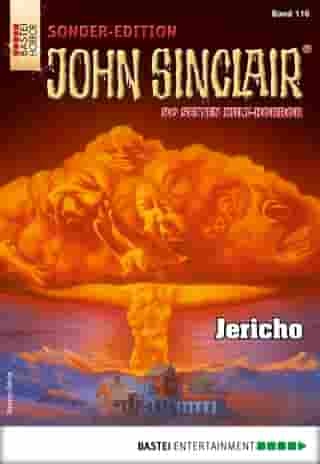 John Sinclair Sonder-Edition 116 - Horror-Serie: Jericho by Jason Dark