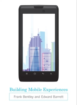 Book Building Mobile Experiences by Frank Bentley