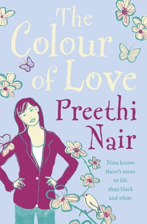 The Colour of Love by Preethi Nair