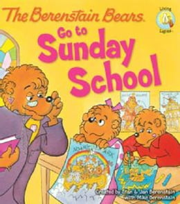 Book The Berenstain Bears Go to Sunday School by Stan and Jan Berenstain w/ Mike Berenstain