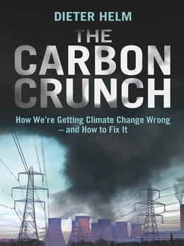 Book The Carbon Crunch by Dieter Helm