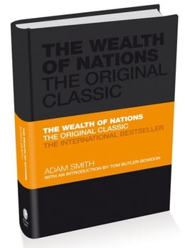 Book The Wealth of Nations: The Economics Classic - A selected edition for the contemporary reader by Adam Smith