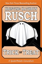Trick or Treat: A Spade/Paladin Conundrum by Kristine Kathryn Rusch