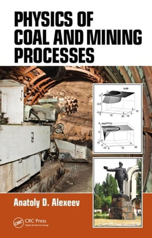 Physics of Coal and Mining Processes
