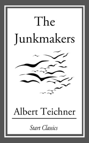 Junkmakers by Albert Teichner