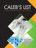 Caleb's List: Funding Resource for Christian Nonprofits by Dr. M. Stanley Butler