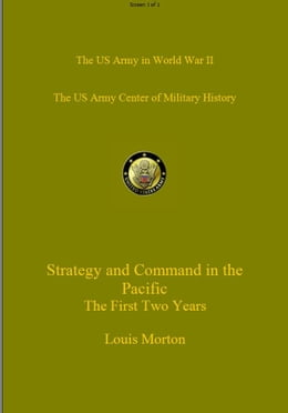 Book Strategy and Command in the Pacific: The First Two Years by Louis Morton